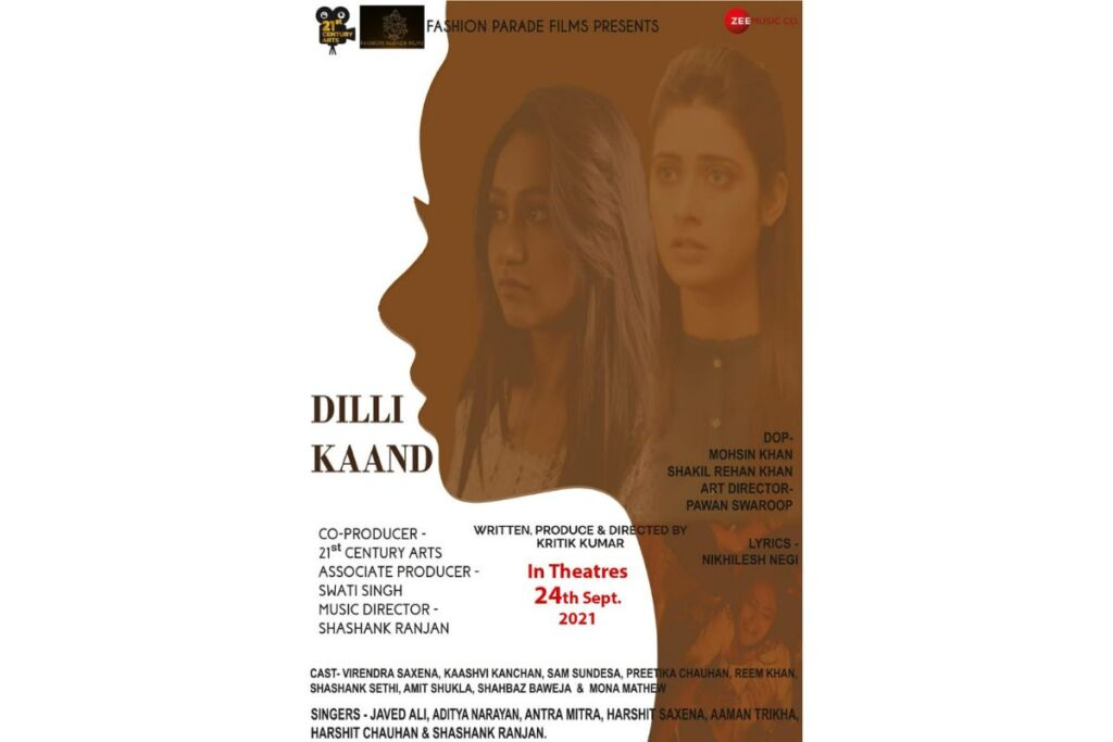 'Dilli Kaand', a Journey of Painful Incidents, Directed By Kritik Kumar to Be Released On 24th September 2021